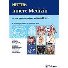 Netters Innere Medizin: Mit mehr als 800 Illustrationen von Frank H. Netter