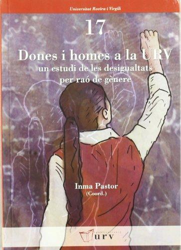 Dones I Homes A La Urv (Universitat Rovira i Virgili) por Inma Pastor