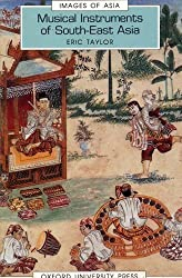 Musical Instruments of South-East Asia (Images of Asia)