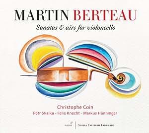 Berteau / Sonatas & Airs for Violoncello