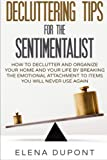 Best Organizing Books - Decluttering Tips for the Sentimentalist: How to Declutter Review