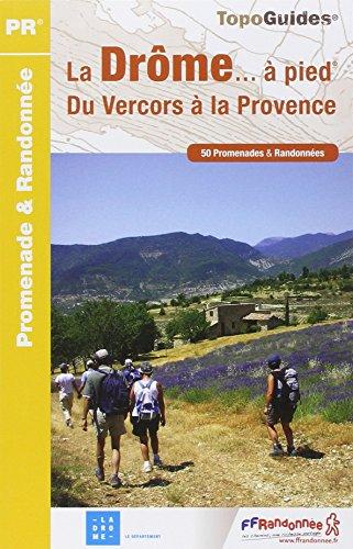 La Drôme à pied : 50 promenades et randonnées