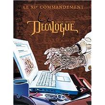 Le Décalogue, Tome 11 : Le XIe commandement