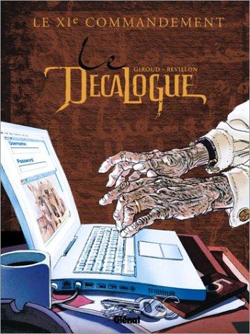 Le Décalogue, Tome 11 : Le XIe commandement par Giroud
