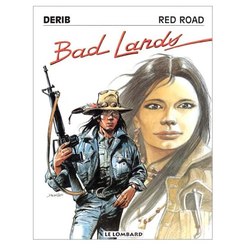 RED ROAD TOME 6 : BAD LANDS