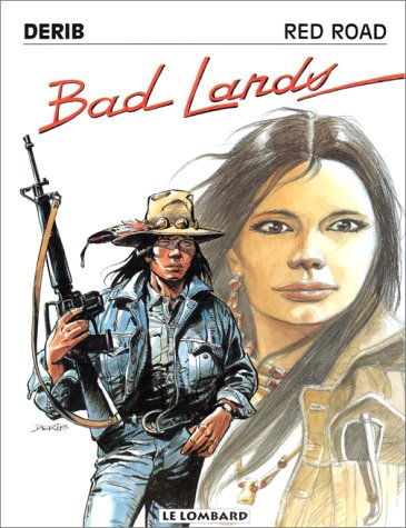 RED ROAD TOME 6 : BAD LANDS