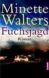 Fuchsjagd: Roman - Minette Walters