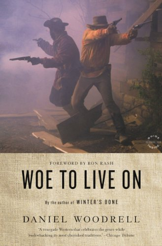 Woe to Live On: A Novel (English Edition) (Ron Rash Kindle)