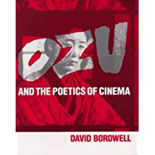 Ozu and the Poetics of Cinema