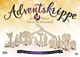 Adventskrippe: In 24 Tagen nach Bethlehem -
