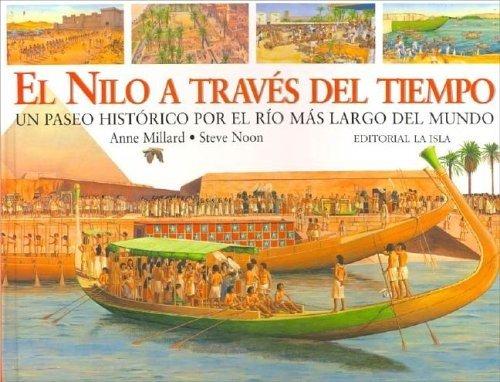 El Nilo a Traves del Tiempo por Anne Millard
