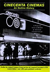 Cincenta Cinemas: An Outline History - A Projected Series of British and American Cinema Circuit Histories (The Brantwood Cinema)