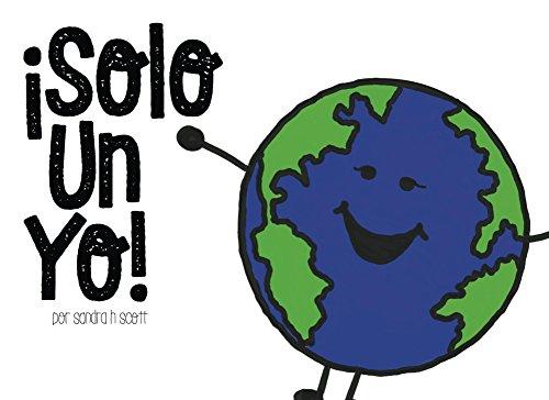 ¡Solo Un Yo! por Sandra H. Scott