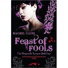 Feast of Fools (Morganville Vampires)
