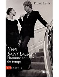 Saint Laurent, l'homme couleur de temps