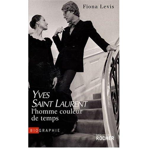 Yves Saint Laurent : l'homme couleur de temps