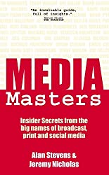 MediaMasters: Insider Secrets from the big names of broadcast, print and social media