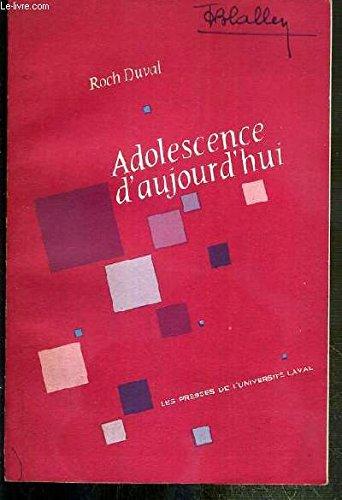 ADOLESCENCE D'AUJOURD'HUI - L'EDUCATION DES ADOLESCENTS DANS SES RAPPORTS AVEC LA PSYCHOLOGIE DYNAMIQUE.