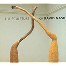 Sculpture of David Nash, The (British Sculptors & Sculpture)