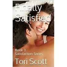 Finally Satisfied (Satisfaction Book 3) (English Edition)