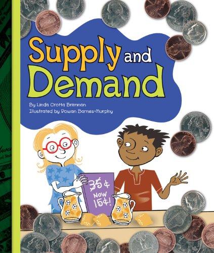 Supply and Demand (Simple Economics) por Linda Crotta Brennan