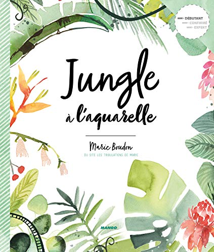 Jungle a l'Aquarelle par Marie Boudon