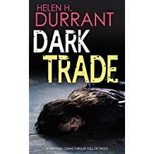 DARK TRADE a gripping crime thriller full of twists (English Edition)