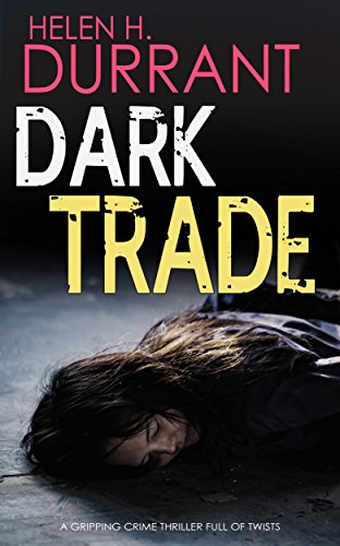 dark-trade-a-gripping-crime-thriller-full-of-twists-english-edition