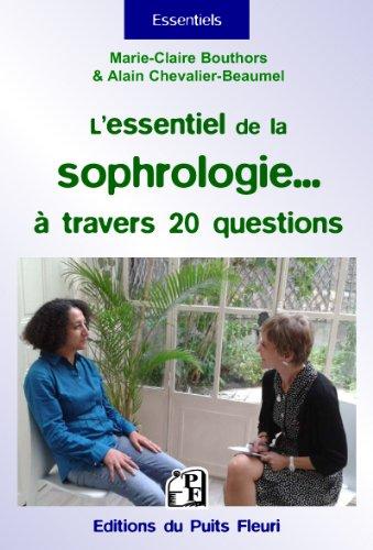 L'essentiel de la sophrologie... à travers 20 questions !