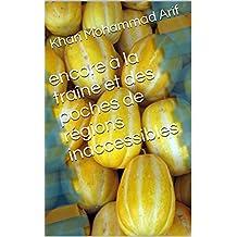 encore à la traîne et des poches de régions inaccessibles (French Edition)