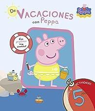 De vacaciones con Peppa - 5 años par  Varios autores