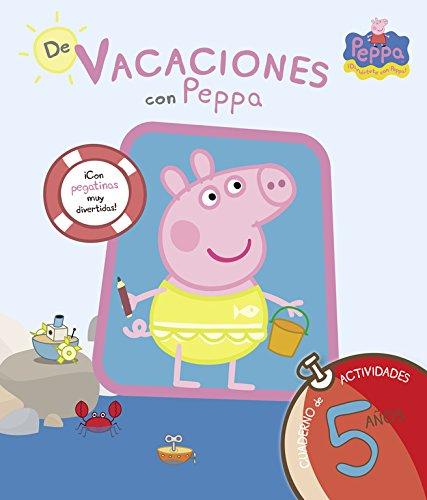 De vacaciones con Peppa - 5 años (Peppa Pig. Cuaderno de actividades): (Con pegatinas) por Varios autores