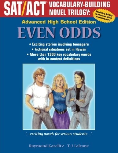 Even Odds: Advanced High School Edition (SAT/ACT Vocabulary-Building Novel Trilogy) by Raymond Karelitz (2014-02-01)