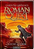 Roman Quest - Flucht aus Rom