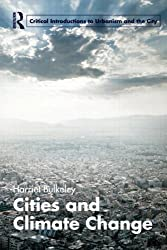 Cities and Climate Change (Routledge Critical Introductions to Urbanism and the City)