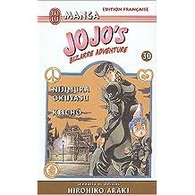 Jojo's Bizarre Adventure, Tome 30 : Nijimura Okuyasu/Keichô