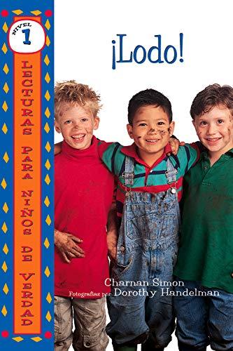 ¡Lodo! (Mud!) (Lecturas para niños de verdad - Nivel 1 (Real Kids Readers - Level 1)) (Spanish Edition)