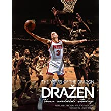 Dražen - The Years of the Dragon: the untold story (English Edition)