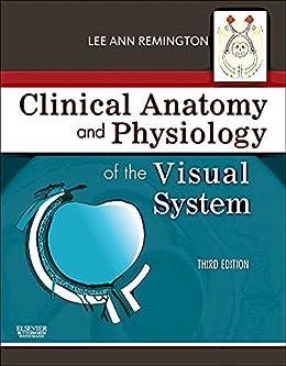 Clinical Anatomy of the Visual System E-Book de [Remington, Lee Ann]