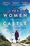 The Women of the Castle: the moving New York Times bestseller for readers of ALL THE ...