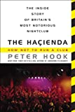 The Hacienda: How Not to Run a Club (English Edition)