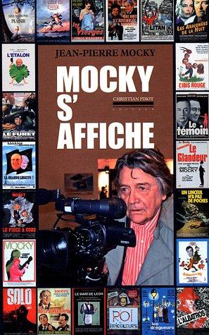 Mocky s'affiche par Jean-Pierre Mocky