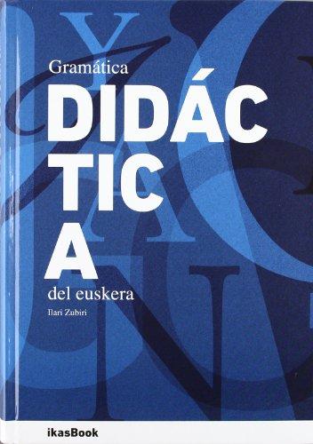 Gramática didáctica del Euskera por Ilari Zubiri