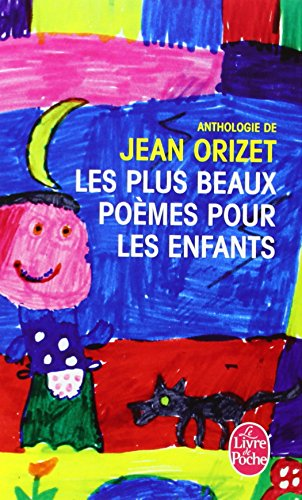 Les plus beaux poèmes pour les enfants par Jean Orizet