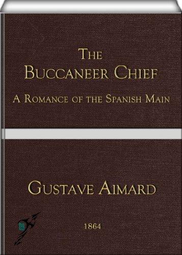The Buccaneer Chief por Gustave Aimard