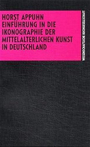 Einführung in die Ikonographie der mittelalterlichen Kunst in Deutschland
