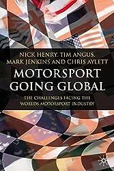 Motorsport Going Global: The Challenges Facing the World's Motorsport Industry