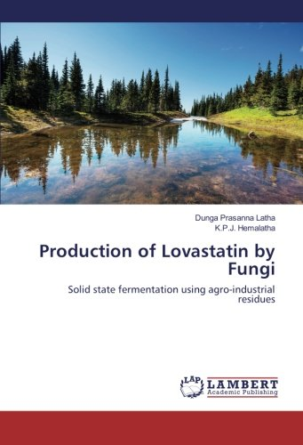 Production of Lovastatin by Fungi: Solid state fermentation using agro-industrial residues -