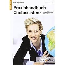 Praxishandbuch Chefassistenz: Expertenwissen, Checklisten und Praxistipps für die internationale Management-Assistenz