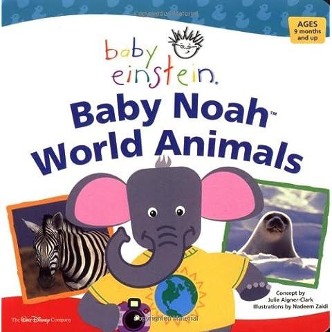 Baby Noah: World Animals (Baby Einstein)